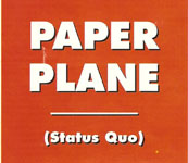 deutsches Cover der Status Quo Single 'Paper Plane'