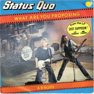 italian cover of the Status Quo single 'What you're proposing'