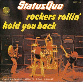 dutch cover of the Status Quo Single 'Rockers Rollin'